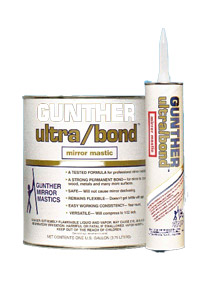 Mirror Mastic, Gunther Ultra Bond